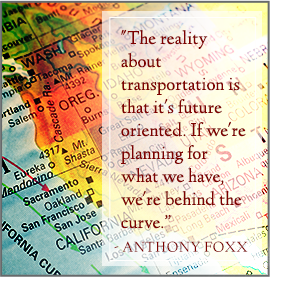 Anthony Foxx Quote