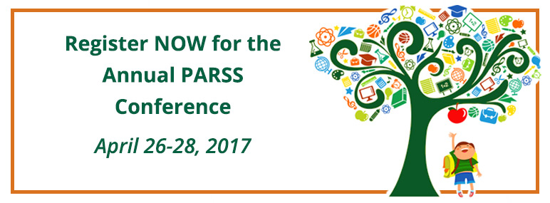 Register NOW for the Annual PARSS Conference April 27-28, 2017