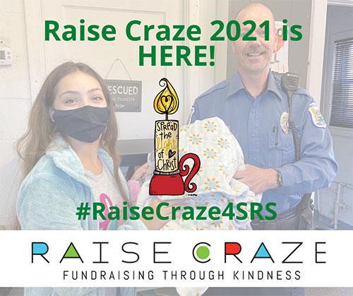 Raise Craze 2021 is HERE! #RaiseCraze4SRS Raise Craze Fundraising through kindness.