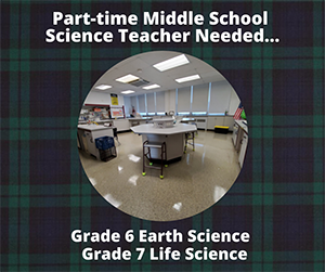 Part-time Middle School Science Teacher Needed…Grade 6 Earth Science-Grade 7 Life Science
