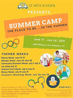 St. Rita School presents Summer Camp - The place to be…in the summer - June 17-July 26, 2019 - 1601 Ave Hamden, CT - Visit http://www.stritaschool.org/Summer_Camp for more information