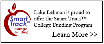 Smart Track College Funding - Lake Lehman is proud to offer the Smart TrackTM College Funding Program! Learn More >>