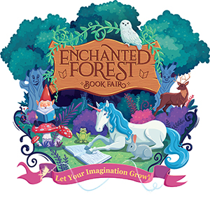 Enchanted Forest Book Fair. Let Your Imagination Grow!