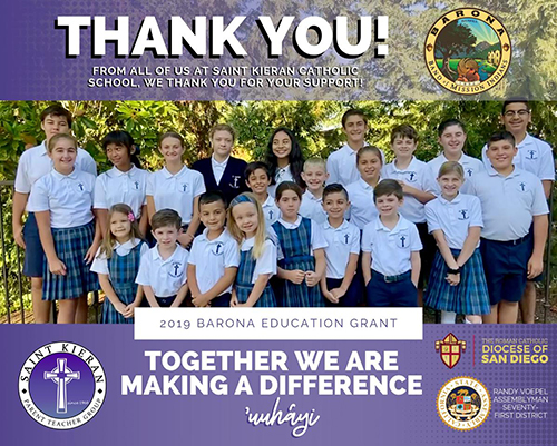 Thank you! From all of us at Saint Kiernan Catholic School, we thank you for your support! 2019 Barona Education Grant