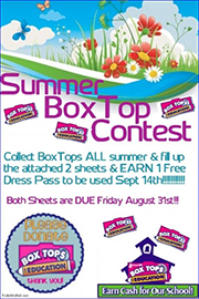 Summer Box Top Contest Collect Box Tops all summer and fill up the attached two sheets and earn one free dress pass to be used September 14 Both sheets are due Friday August 31