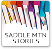 Saddle Mountain Stories