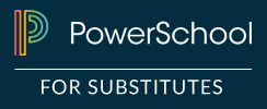 PowerSchool For Substitutes