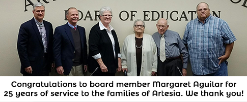 Congratulations to board member Margaret Aguilar for 25 years of service to the families of Artesia. We thank you!