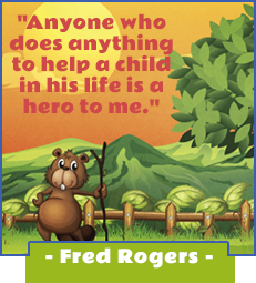 Anyone who does anything to help a child in his life is a hero to me.-Fred Rogers