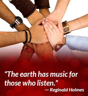 The earth has music for those who listen. - Reginald Holmes