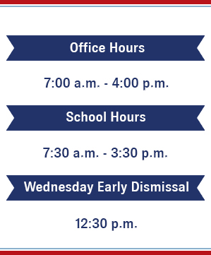 Office hours seven am to four pm school hours seven thirty am to three thirty pm wednesday early dismissal twelve thirty pm
