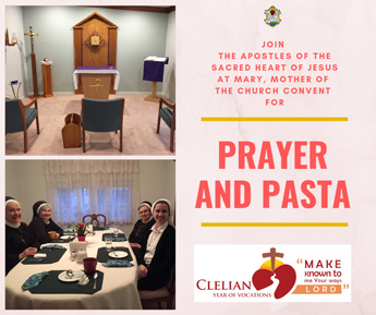 Join the Apostles of the Sacred Heart of Jesus at Mary, Mother of the Church Convent for Prayer and Pasta. Clelian year of vocations logo. Make known to me your ways lord.