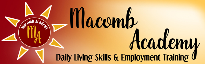 Macomb Academy, Daily Living Skills & Employment Training
