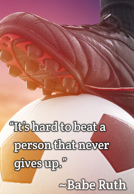 It's hard to beat a person that never gives up - Babe Ruth