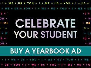Celebrate Your Student. Buy a Yearbook AD.