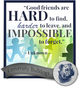 Good friends are hard to find, harder to leave, and impossible to forget. - Unknown