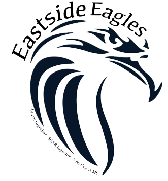 Eastside Eagles-Learn Together, SOAR Together, The Key is Me
