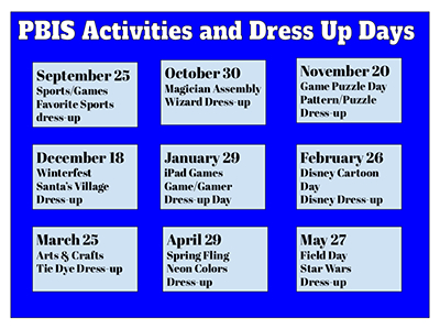 PBIS Activities and Dress Up Days