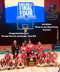 Congratulations to George Gervin Academy-Fred Rd 3rd place Read to the Final Four contest