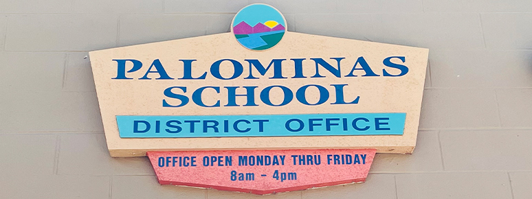 Palominas school district office sign
