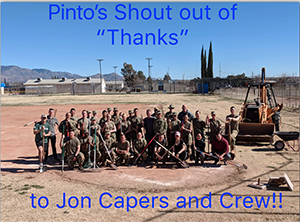 Pinto's Shout out of Thanks to Jon Capers and Crew!!