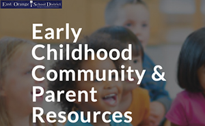 Early Childhoos Community and Parent Resources