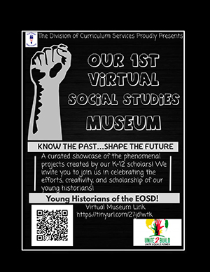 Our 1st virtual social studies museum - Know the past…Shape the future - Link: https://tinyurl.com/27jdlwtk