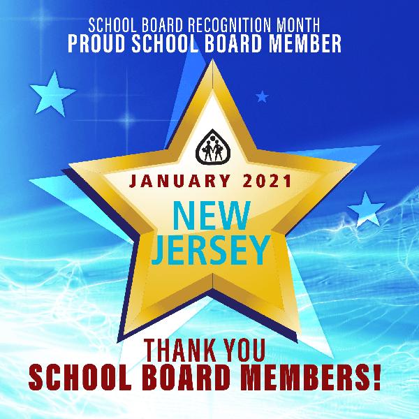 School Board Recognition Month - Proud School Board Member - January 2021, New Jersey - Thank You School Board Members!