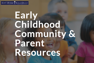 Early Childhood Community and Parent Resources