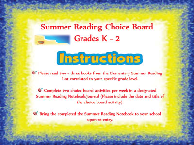 Grades k-2 Summer Reading Choice Boards