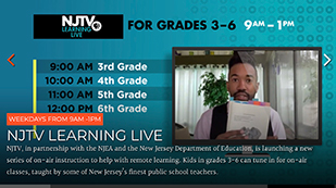 NJTV Learning Live, Weekdays from 9-12, on air instruction to help with remote learning.