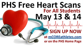 PHS free heart scans for all students. May 13 and 14. Sign up now at mcoreathletes.com or on the PHS home page.