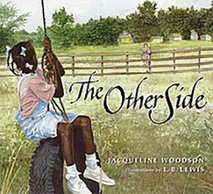 Book Cover of The Other Side by Jacqueline Woodson and illustrated by E. B. Lewis