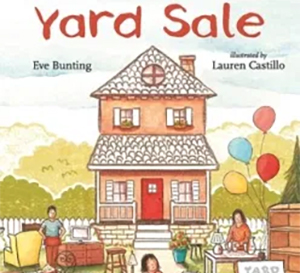Book Cover of Yard Sale by Eve Bunting and illustrated by Lauren Castillo