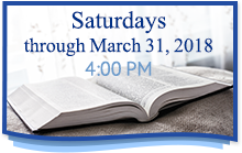 Saturdays through March 31, 2018 at 4:00 PM