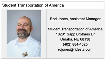 Student Transportation of America. Rod Jones, Assistant Manager. Student Transportation of America 10201 Sapp Brothers Dr. Omaha, NE 68138 (402) 884-4025 rojones@ridesta.com