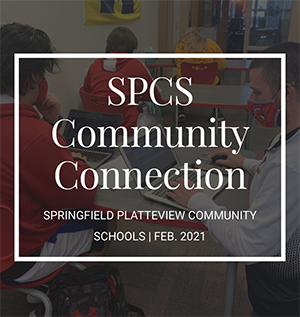 SPCS Community Connection - Springfield Platteview Community Schools - Feb 2021