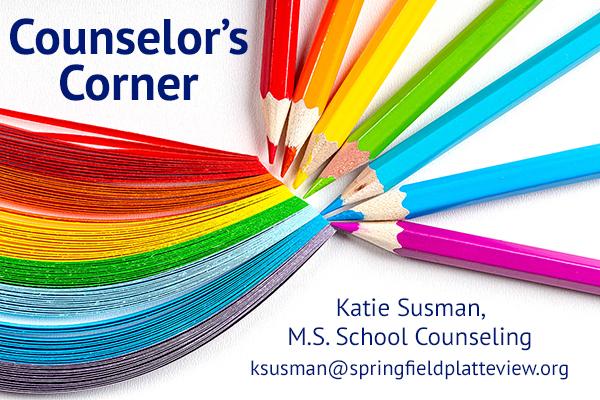 Counselor's Corner - Katie Susman, M.S.School Counseling