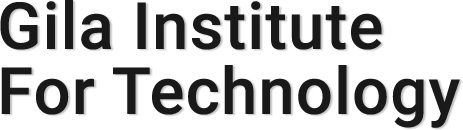 Gila Institute for Technology