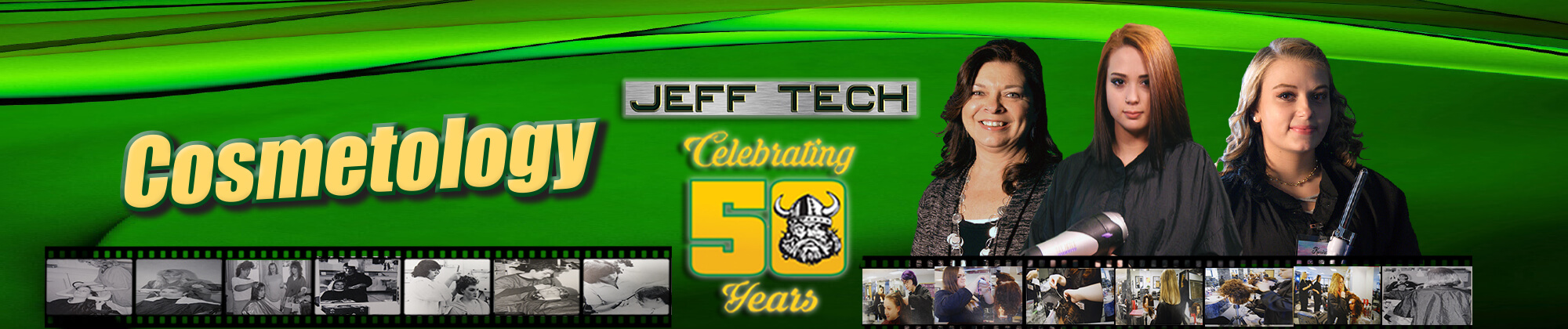 Jeff Tech Celebrating 50 Years. Cosmetology. Learn more about our CTE programs.