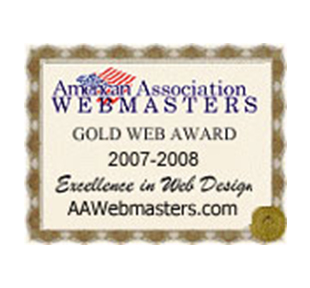 American Association Webmasters Gold Web Award. 2007-2008. Excellence in Web Design AAWebmasters.com