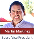 Learn more about Martin Martinez, Board Vice President, on our Governing Board page
