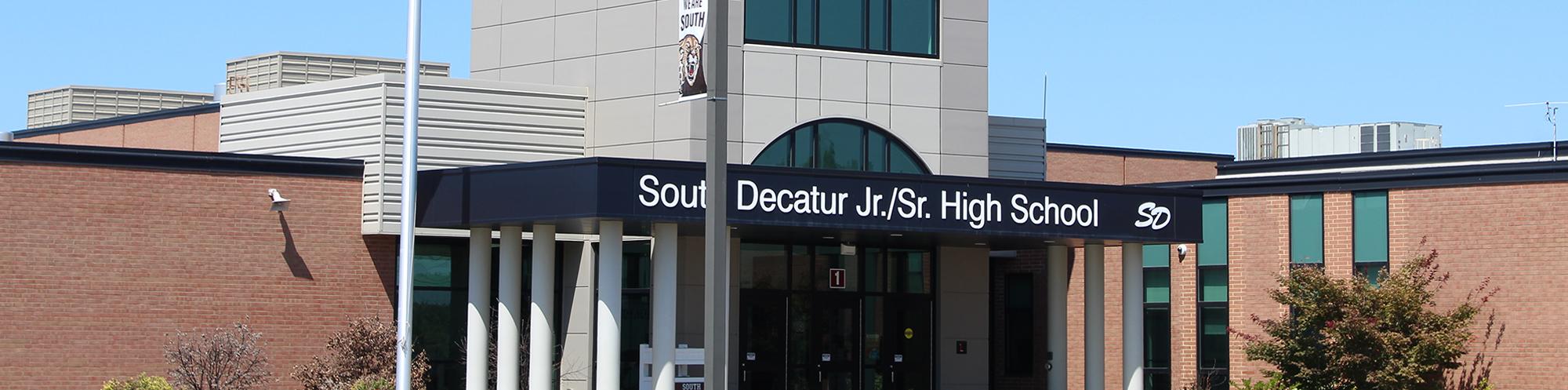 Front view of South Decatur Jr./Sr. High School