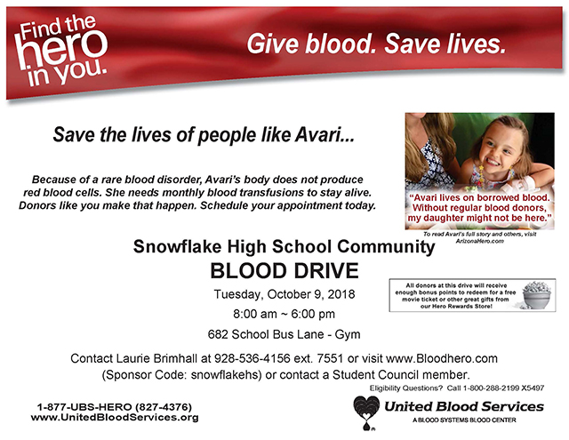 Snowflake High School Community Blood Drive Tuesday, October 9, 2018 8am - 6pm