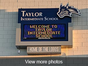 Taylor Intermediate School Sign. Welcome to Taylor Intermediate School. Home of the Lobos.