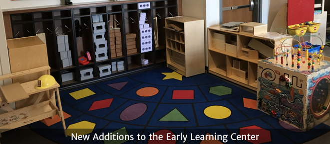 New Additions to the Early Learning Center