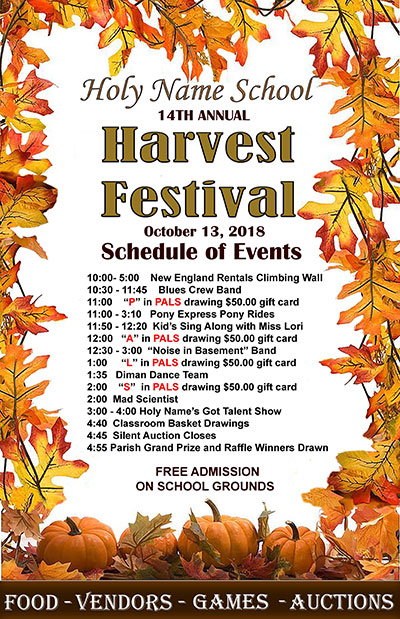 Holy Name School 14th Annual Harvest Festival October 13, 2018 Schedule of Events