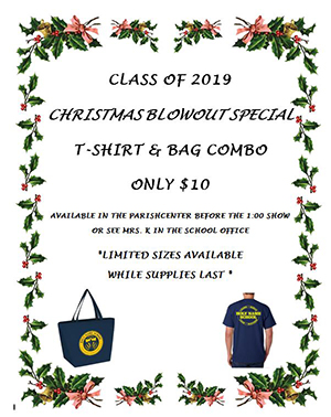 Class of 2019 Christmas Blowout Special