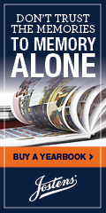 Jostens - Buy a Yearbook. Do not trust the memories to memory alone.
