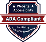 ADA Compliant - Certified by School Webmasters